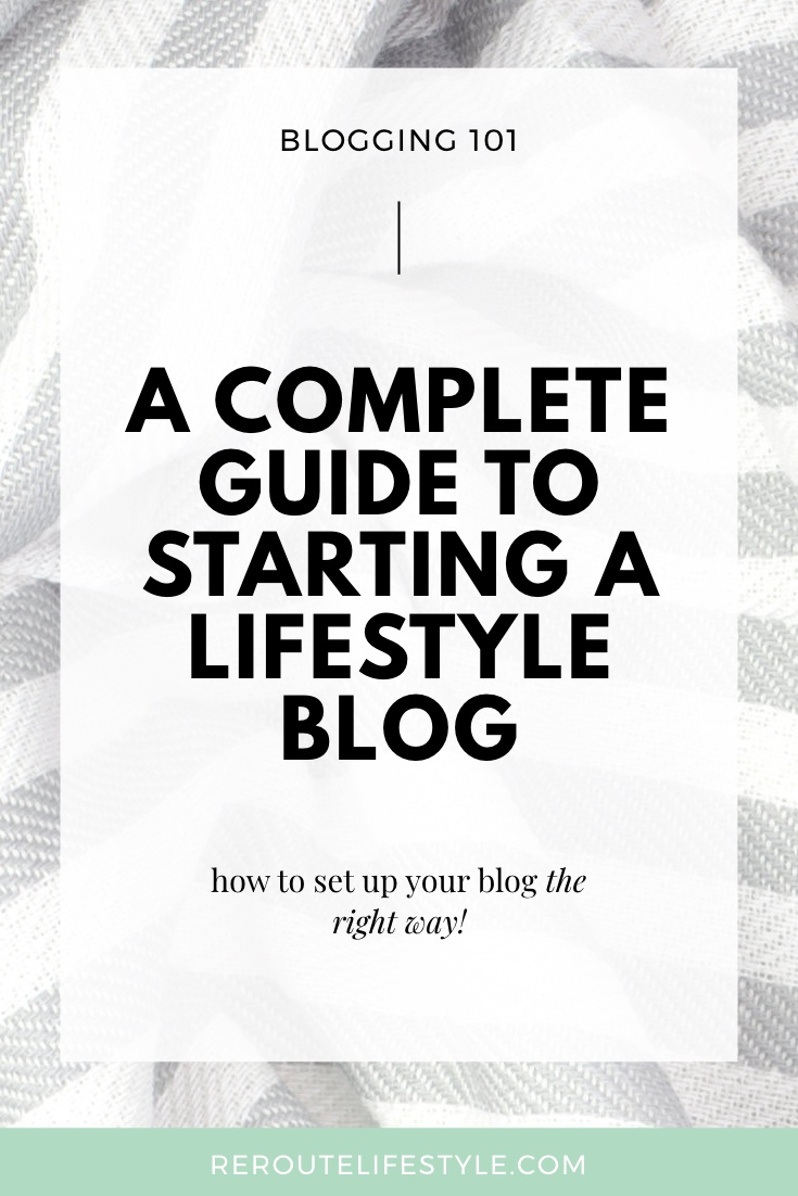 Do you want to start a lifestyle blog, but don't know where to start? If you're a beginner blogger looking for tips on how to start your first blog, you'll love this complete how to start a lifestyle blog guide! You even get an exclusive deal that you may as well start a blog for free. #startablog #blogging101 | Start A Blog, Blogging Tips, Blogging for Beginners, Blog Tips for Beginners, Blogging Newbies, Blog Newbies, How to Start A Blog, How to Start a Lifestyle Blog | RerouteLifestyle.com