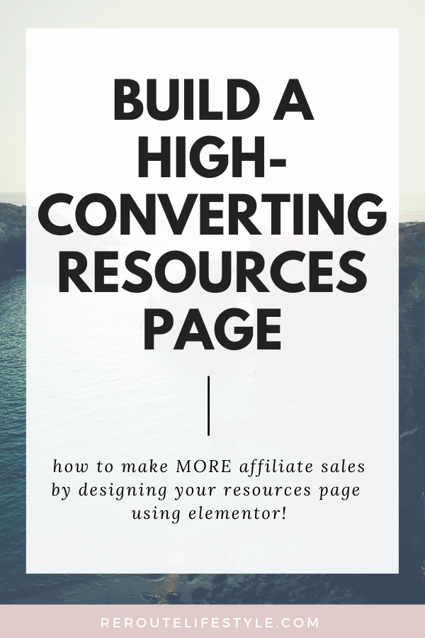 Have you ever thought about making passive income with a resources page? This tutorial walks you through how to create a Resources page using the free Elementor plugin. | small business marketing, blog, make money blogging, affiliate marketing, landing page | RerouteLifestyle.com